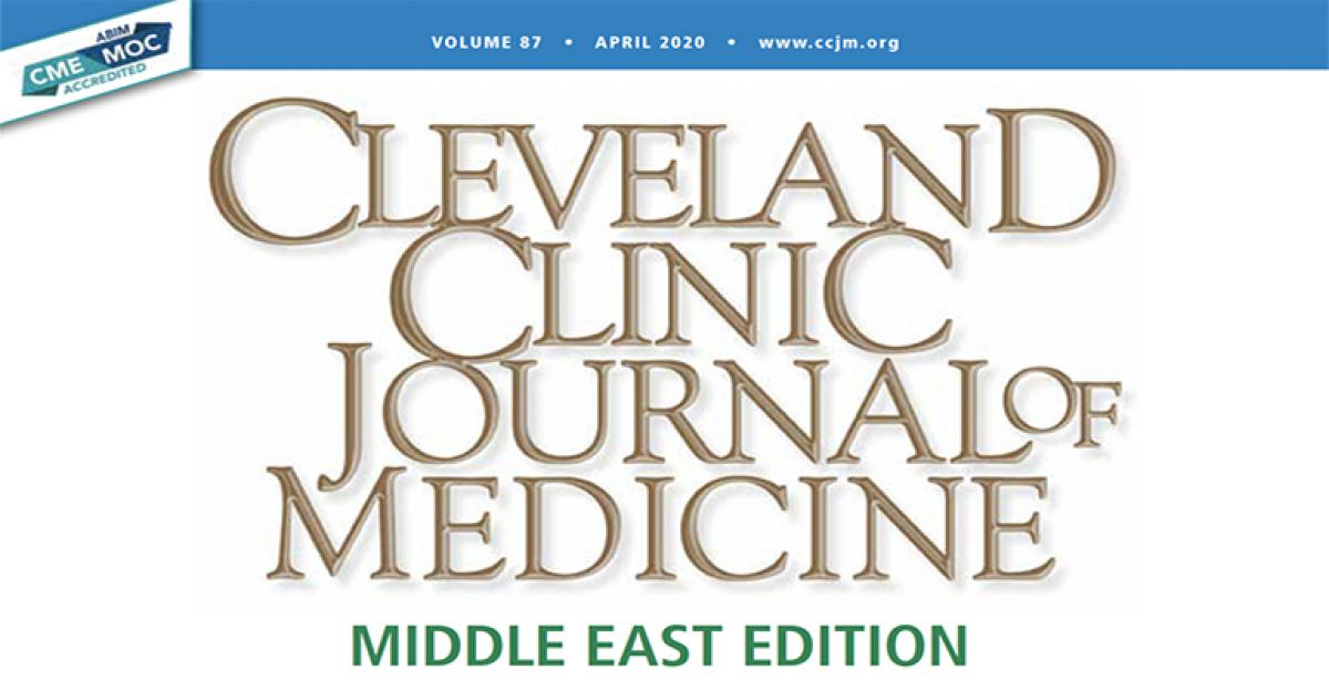 Cleveland Clinic Journal of Medicine Middle East – April 2020